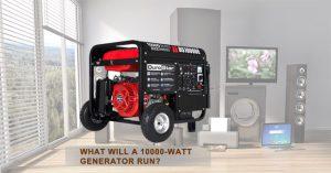 What Will a10000 watt Generator Run